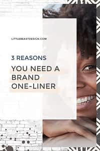 3 Reasons You Need a Brand One-Liner