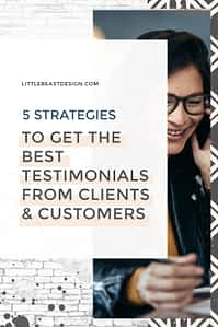 5 Strategies for Getting the Best Testimonials from Your Clients & Customers