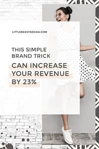 Increase business revenue by 23% thanks to branding