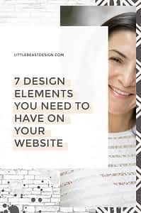 7 Design Elements Your Website Needs to Have